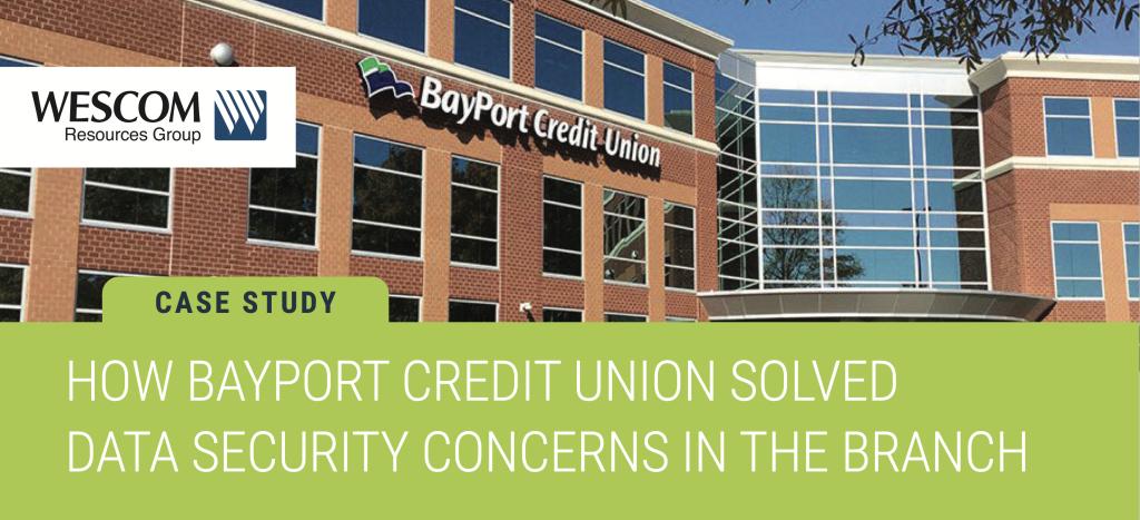 BayPort Credit Union Tellergy Case Study